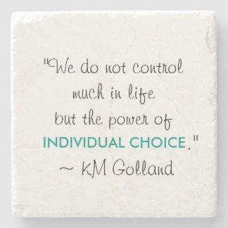 KM Golland 'Power of Individual Choice' Coaster Stone Beverage Coaster