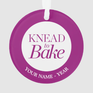 Knead To Bake Ornament