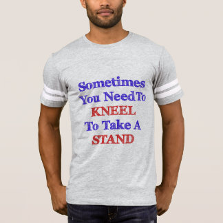 Kneel to Take a Stand for Justice T-Shirt