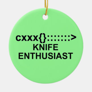 Knife Enthusiast Sign Ceramic Ornament