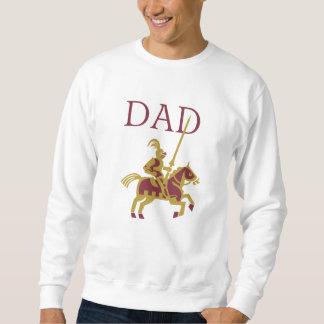Knight in Shining Armor Dad Pull Over Sweatshirts