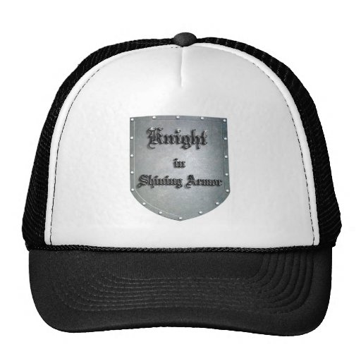 Knight in Shining Armor Trucker Hat