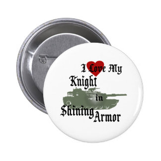 Knight in Shining Armor/ Tank Pinback Buttons