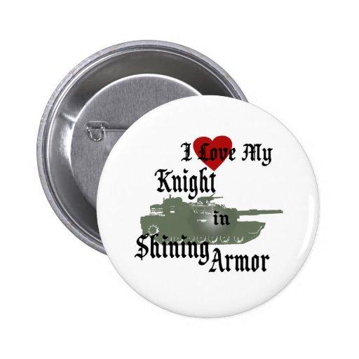 Knight in Shining Armor/ Tank Pinback Buttons
