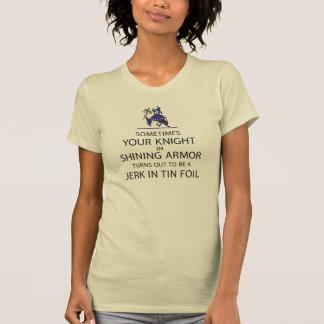 Knight in Shining Armor T Shirt