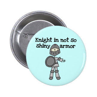 Knight Without Shine Pinback Button