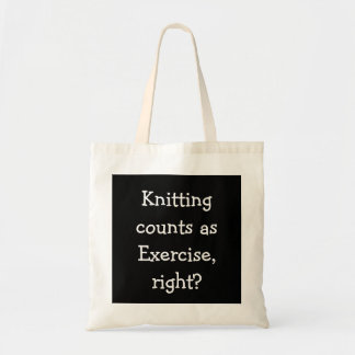 Knitting counts as Exercise, right? Tote Bag