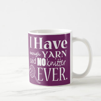 Knitting ♥ Not Enough Yarn Crafts Coffee Mug