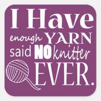 Knitting - Not Enough Yarn Crafts {Dark} Square Sticker