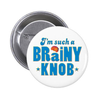 Knob Brainy, Such A Button