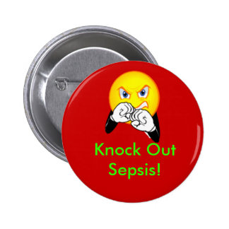 Knock Out Sepsis 6 Cm Round Badge