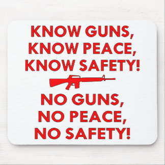 Know Guns Peace Safety, No Guns Peace Safety Mouse Pads