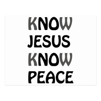 Know Jesus Know Peace No Jesus No Peace Black Font Postcard
