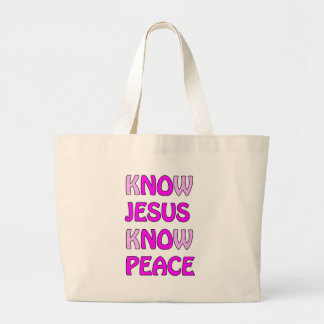 Know Jesus Know Peace No Jesus No Peace In A Pink Large Tote Bag