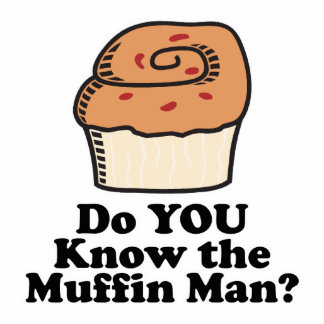 know the muffin man standing photo sculpture