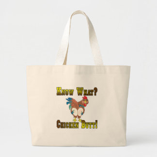 Know What?  Chicken Butt! Jumbo Tote Bag