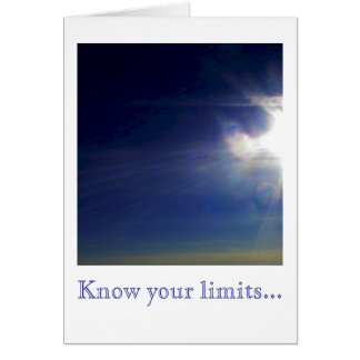 Know your limits... card