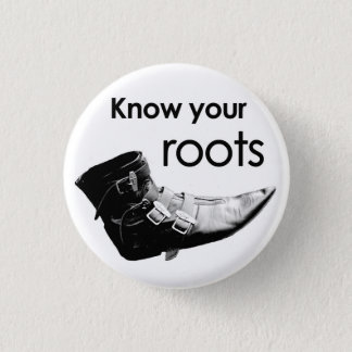 Know your roots 3 cm round badge