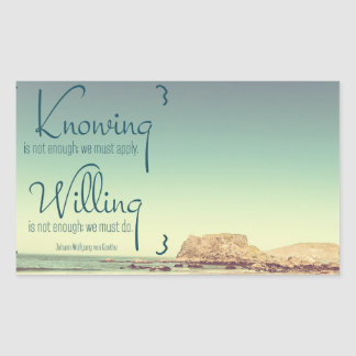 Knowing Is Not Enough Rectangular Sticker