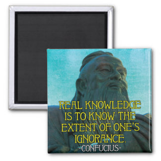 Knowledge and Ignorance Confucius Quote Magnet