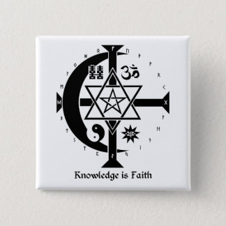 Knowledge is Faith 15 Cm Square Badge