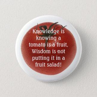 Knowlege is Not  Always Logic. 6 Cm Round Badge