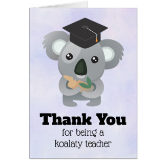 Koala Pun Teacher Appreciation Card