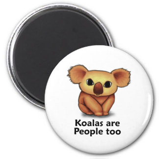 Koalas are People too 6 Cm Round Magnet