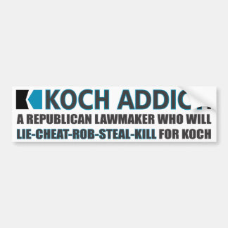 Koch Addict Defined Bumper Sticker