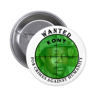 Kony Wanted: For Crimes Button