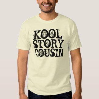 KOOL STORY COUSIN TEE SHIRTS