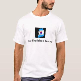 Korea, I'm a Englishee Teecher T-Shirt
