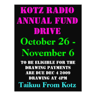 KOTZ RADIO ANNUAL FUND DRIVE, 2009 , October 26... 21.5 Cm X 28 Cm Flyer