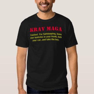 Krav Maga, Caution!  For Safekeeping, leave you... Shirt