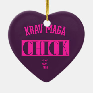 Krav Maga Chick - Dont even try Ceramic Ornament