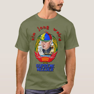 Krazy Kim Jong Weird - Supreme Needer T-Shirt