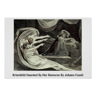 Kriemhild Haunted By Her Remorse By Johann Fuseli Posters