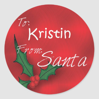 Kristin Personalized Holly Gift Tags From Santa Round Sticker
