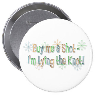 KRW Bachelorette Party Buy Me a Shot Pin