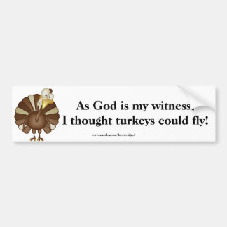 KRW I Thought Turkeys Could Fly KRP Bumper Sticker