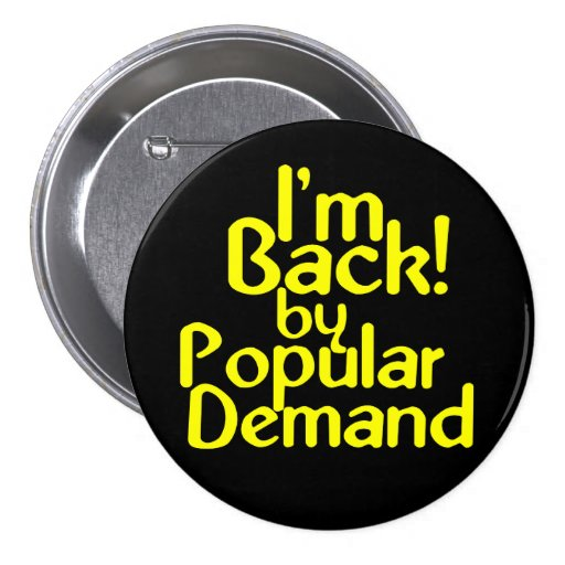 KRW I'm Back By Popular Demand Fun Pin