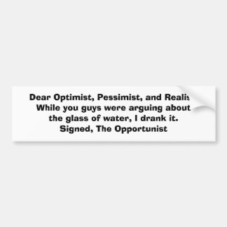 KRW The Opportunist and the Glass of Water Joke Bumper Sticker
