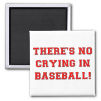 KRW There's No Crying in Baseball Magnet