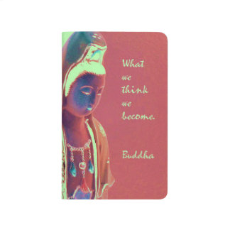 Kuan Yin with inspirational Buddha quote Journals
