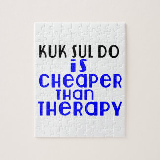 Kuk Sul Do Is Cheaper  Than Therapy Jigsaw Puzzle