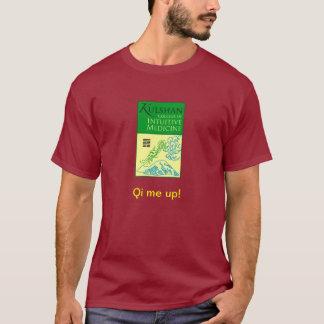 kulshan college: Qi me up! T T-Shirt