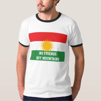 Kurds have No Friends But Mountains FREE KURDISTAN T-Shirt