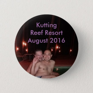 Kutting Reef Resort August 2016 6 Cm Round Badge
