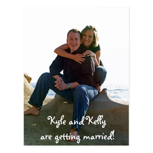 Kyle and Kelly are getting married! Post Cards