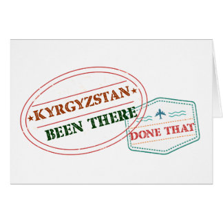 Kyrgyzstan Been There Done That Card